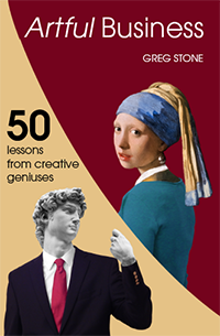 Artful Business by Greg Stone